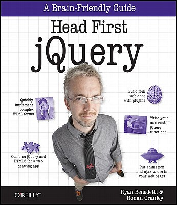 Head First JQuery By Benedetti, Ryan/ Cranley, Ronan